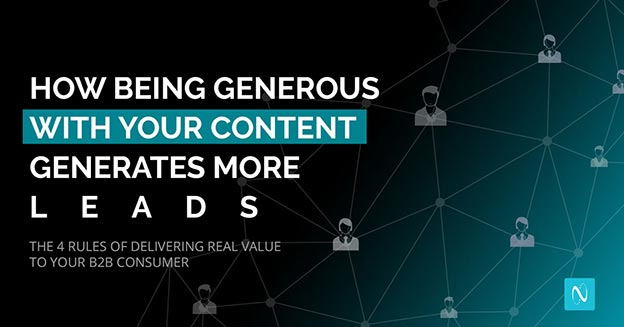 How Being Generous With Your Content Generates More Leads