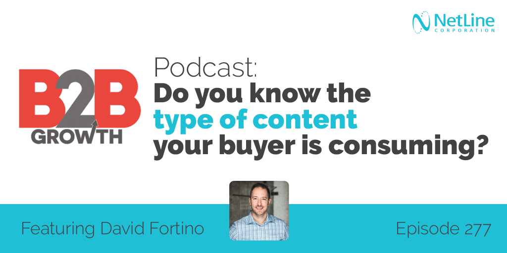 NetLine Featured in B2B Growth Podcast: Do You Know the Type of Content Your Buyer is Consuming?