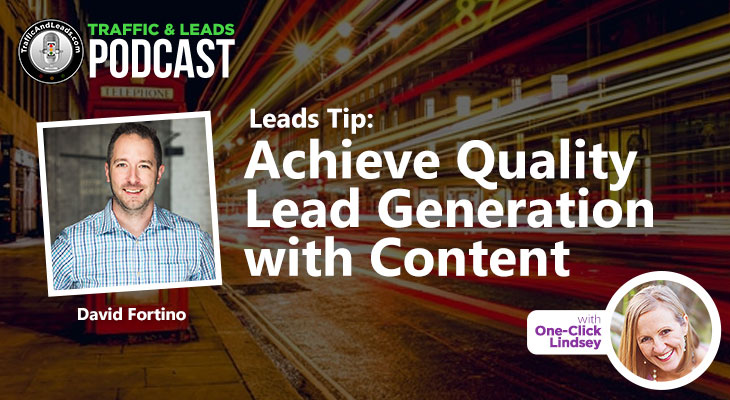 Achieve Quality Lead Generation with Content